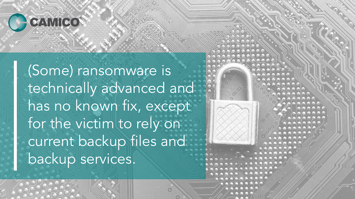 (Some) ransomware is technically advanced and has no known fix, except for the victim to rely on current backup files and backup services.
